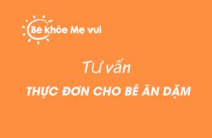 Thuc don an dam cho be