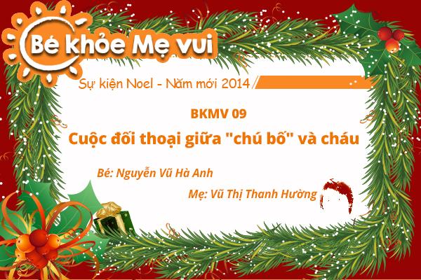 """BKMV 09 – Cuộc đối thoại giữa """"chú bố"""" và cháu - Nguyễn Vũ Hà Anh - 12 tháng tuổi - Mẹ Vũ Thị Thanh Hường"""
