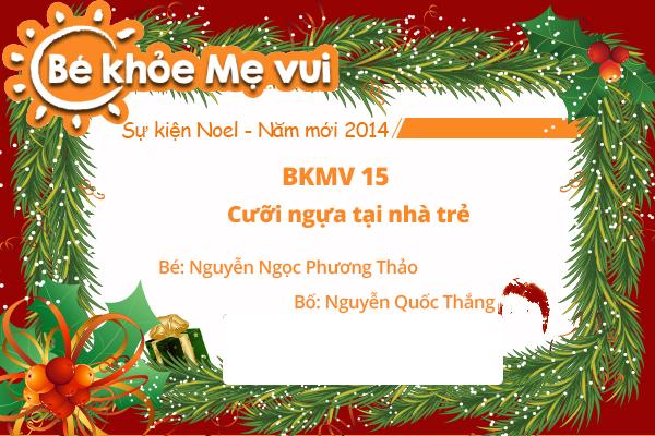 BKMV 15 - Cưỡi ngựa tại nhà trẻ - Nguyễn Ngọc Phương Thảo - 2 tuổi - Bố Nguyễn Quốc Thắng