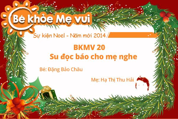 BKMV 20 - Su đọc báo cho mẹ nghe - Đặng Bảo Châu - 14 tháng tuổi - Mẹ Hạ Thị Thu Hải
