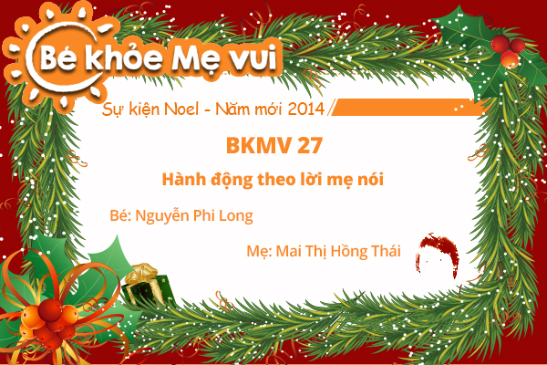 BKMV 27 - Hành động theo lời mẹ nói - Bé Nguyễn Phi Long - Mẹ Mai Thị Hồng Thái